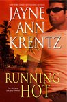 Running Hot by Jayne Ann Krentz