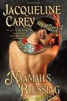 Naamah's Blessing (Naamah Trilogy, #3)