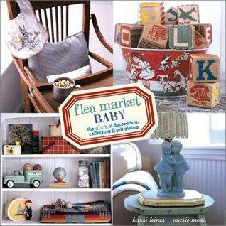 Flea Market Baby by Barri Leiner