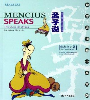 Mengzi Shuo: Luan Shi De Zhe Si = Mencius Speaks:  The Cure For Chaos
