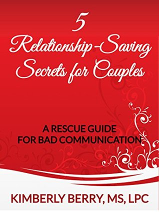 5-relationship-saving-secrets-for-couples-a-rescue-guide-for-bad-communication