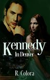 Kennedy In Denver by R. Colora