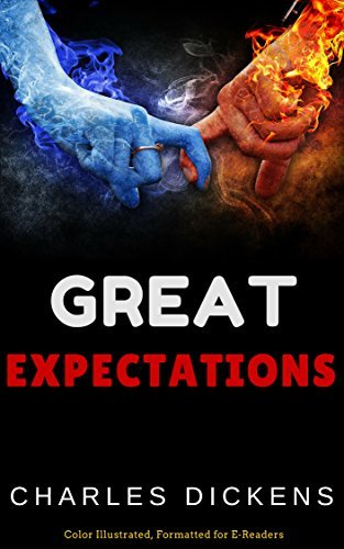 Great Expectations: Color Illustrated, Formatted for E-Readers