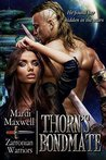 Thorn's Bondmate (Zarronian Warriors, #2)