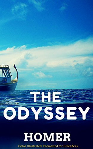 The Odyssey: Color Illustrated, Formatted for E-Readers