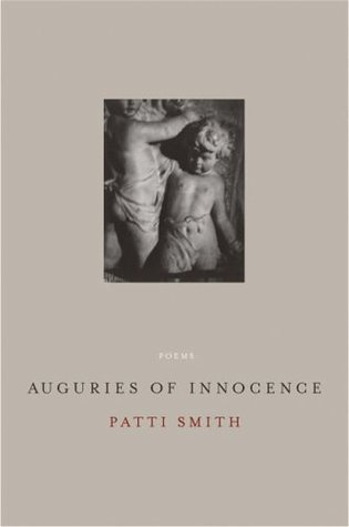 Auguries of Innocence by Patti Smith