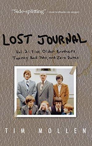 lost-journal-vol-2-five-older-brothers-twenty-bad-jobs-and-zero-dates