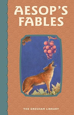 Aesop's Fables: Over 140 favourite fables from Aesop