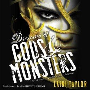 Dreams of Gods & Monsters(Daughter of Smoke & Bone 3)