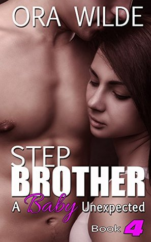 STEPBROTHER: A Baby Unexpected, Book 4