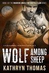 Wolf Among Sheep (Roadside Angels Motorcycle Club #1)
