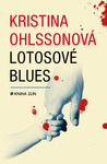 Lotosové blues by Kristina Ohlsson
