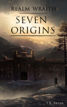 Seven Origins (Realm Wraith, #2)
