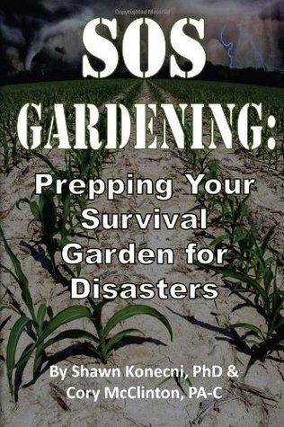 SOS Gardening: Prepping Your Survival Garden for Disasters
