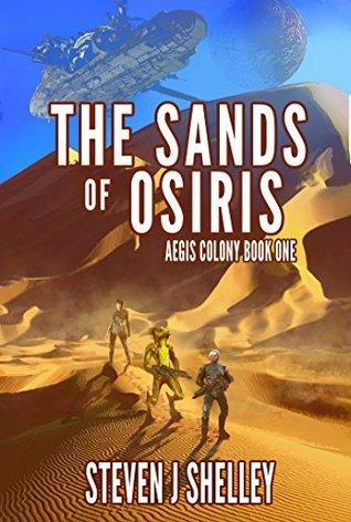 The Sands of Osiris (Aegis Colony, #1)