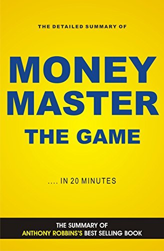 MONEY Master The Game: 7 Simple Steps to Financial Freedom (Book Summary)