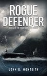 Rogue Defender (Rogue Submarine Book 4)