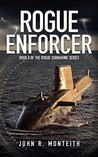 Rogue Enforcer (Rogue Submarine Book 5)