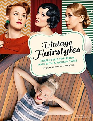 Vintage Hairstyles: Simple Steps for Retro Hair with a Modern ...