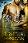 Reawakening the Dragon: Part Three (Stonefire Dragons, #5 part 3 of 4)
