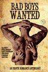 Bad Boys Wanted