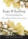 Hope & Healing for Transcending Loss