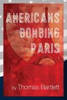 Americans Bombing Paris