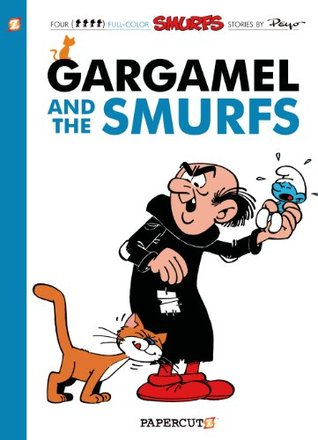 The Smurfs #9: Gargamel and the Smurfs (The Smurfs Graphic Novels)