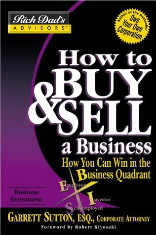 How to Buy and Sell a Business: How You Can Win in the Business Quadrant