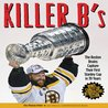 Killer B's: The Boston Bruins Capture Their First Stanley Cup in 39 Years