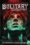 Solitary (Escape from Furnace, #2)