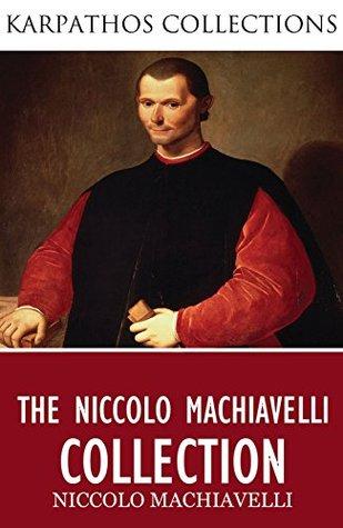 The Niccolo Machiavelli Collection