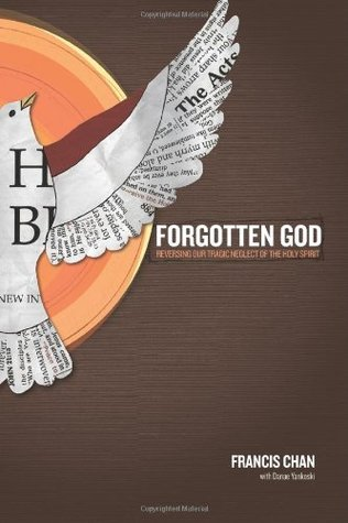 Forgotten God: Reversing Our Tragic Neglect of the Holy Spirit (Paperback)