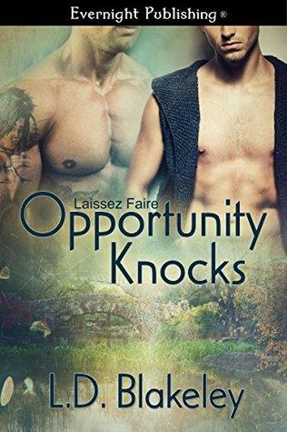 Opportunity Knocks (Laissez Faire #1)