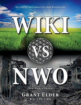 Wiki vs NWO (New World Order): Moving to Collaboration from Domination
