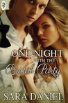 One Night With the Bridal Party (One Night With the Bridal Party, Complete Box Set)