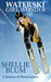 Waterski Girl Wonder by Shellie Blum