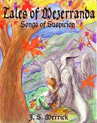 Tales of Mezerranda: Songs of Suspicion