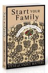 Start Your Family by Steve Watters