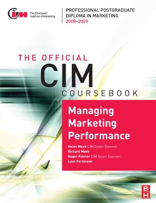 cim-coursebook-08-09-managing-marketing-performance-official-cim-coursebook