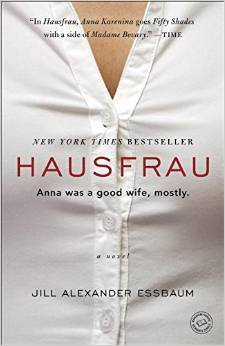 Ebook Hausfrau: A Novel by Jill Alexander Essbaum DOC!