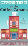 Creamed at the Coffee Cabana (Sweet Home #1)