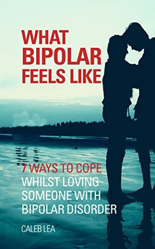 What bipolar feels like: 7 ways to cope whilst loving someone with bipolar disorder