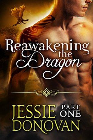 Reawakening the Dragon: Part 1 (Stonefire Dragons, #5 part 1 of 4)