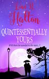 Quintessentially Yours by Linn B. Halton
