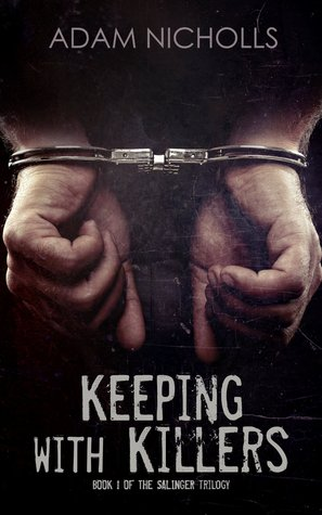 Keeping with Killers (The Salingers #1)
