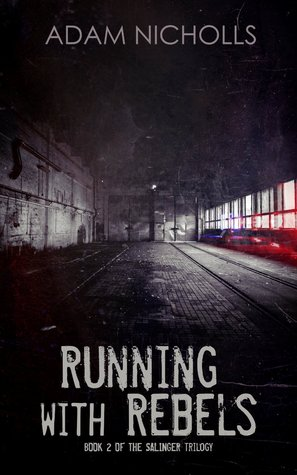 Running with Rebels (The Salingers #2)