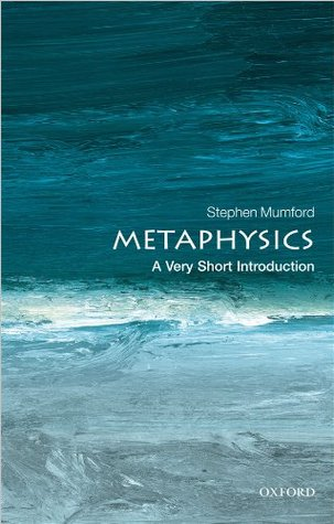 Metaphysics by Stephen Mumford