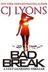 Bad Break (Lucy Guardino FBI Thriller #4.5)