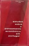 Estudos sobre o pensamento económico em Portugal